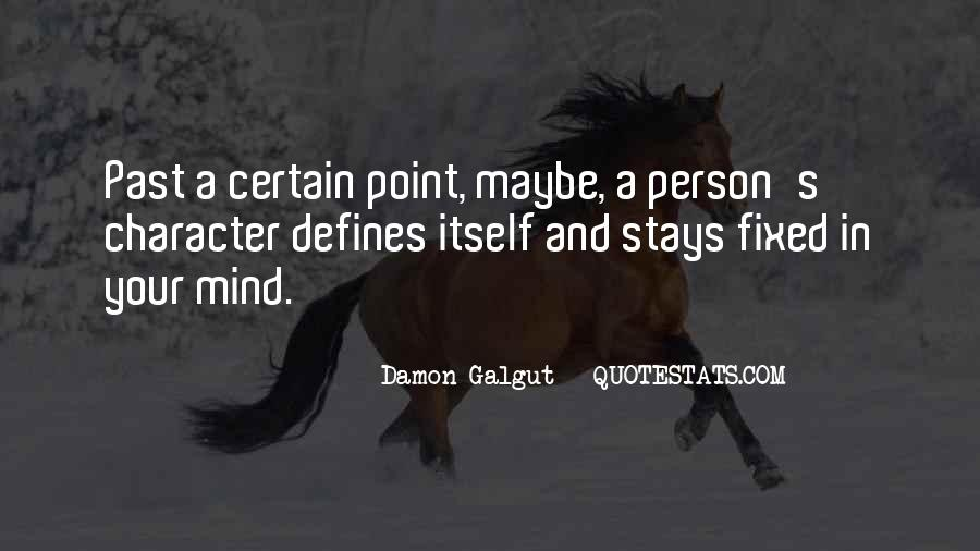 Quotes About A Person's Character #186314