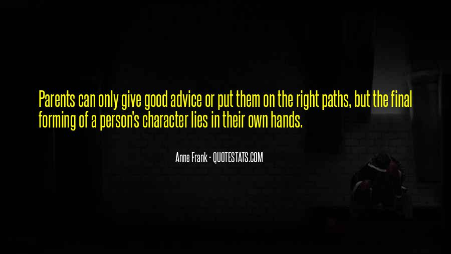 Quotes About A Person's Character #370817
