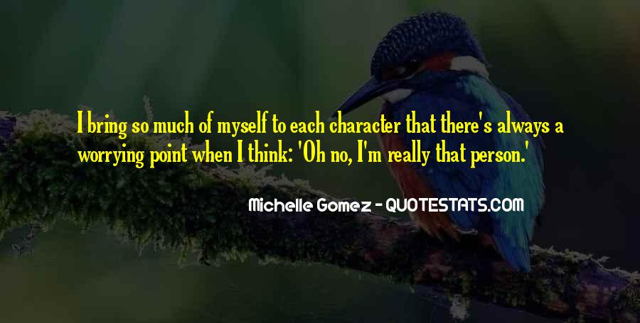 Quotes About A Person's Character #561313