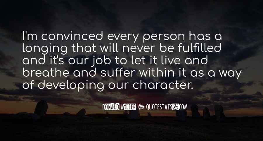 Quotes About A Person's Character #810324