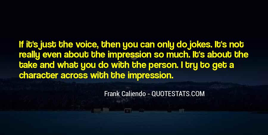 Quotes About A Person's Character #944205