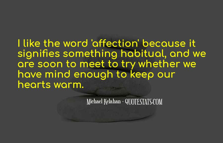 Quotes About Warmth And Love #1004816