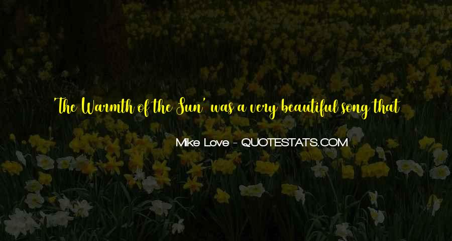 Quotes About Warmth And Love #280664