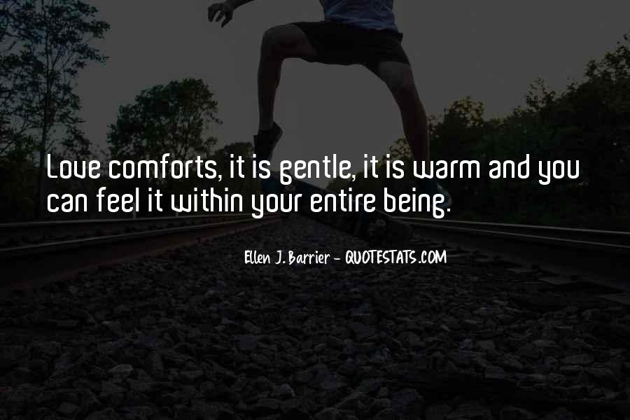 Quotes About Warmth And Love #781721