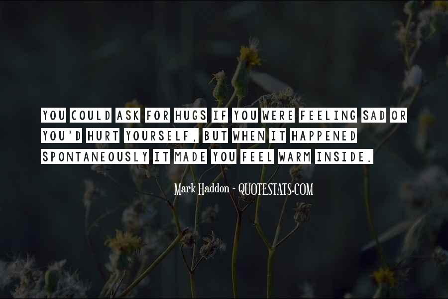 Quotes About Being Hurt On The Inside #1093510