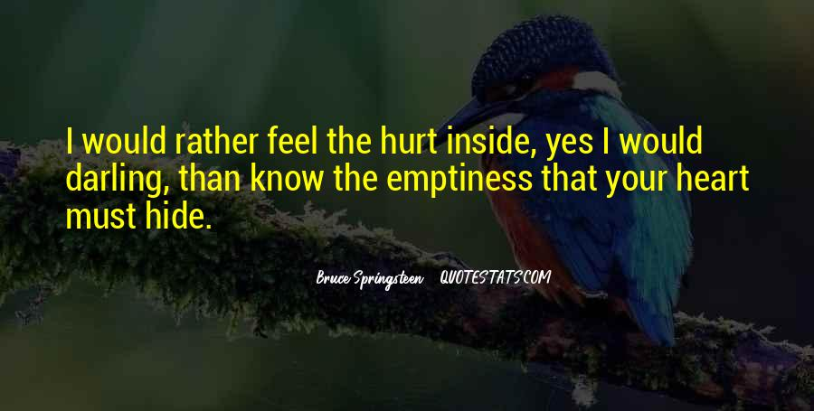 Quotes About Being Hurt On The Inside #1124925