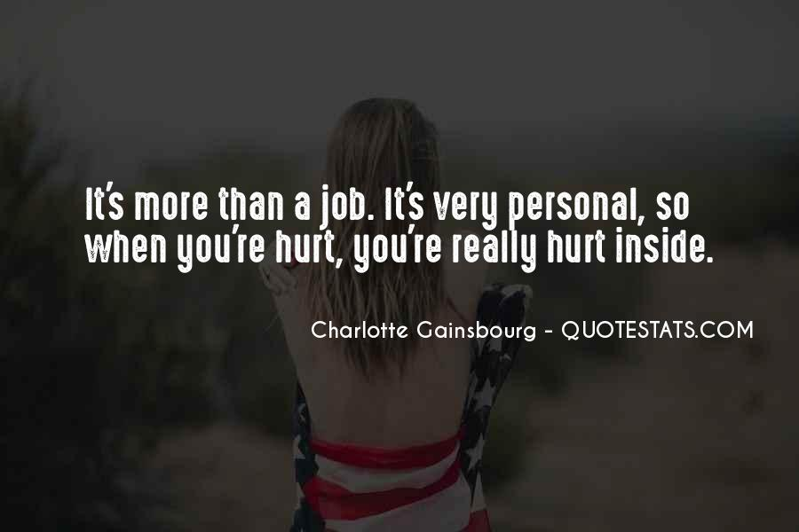 Quotes About Being Hurt On The Inside #1352264