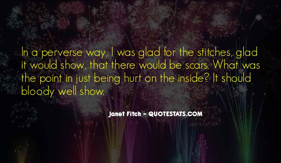 Quotes About Being Hurt On The Inside #1429769
