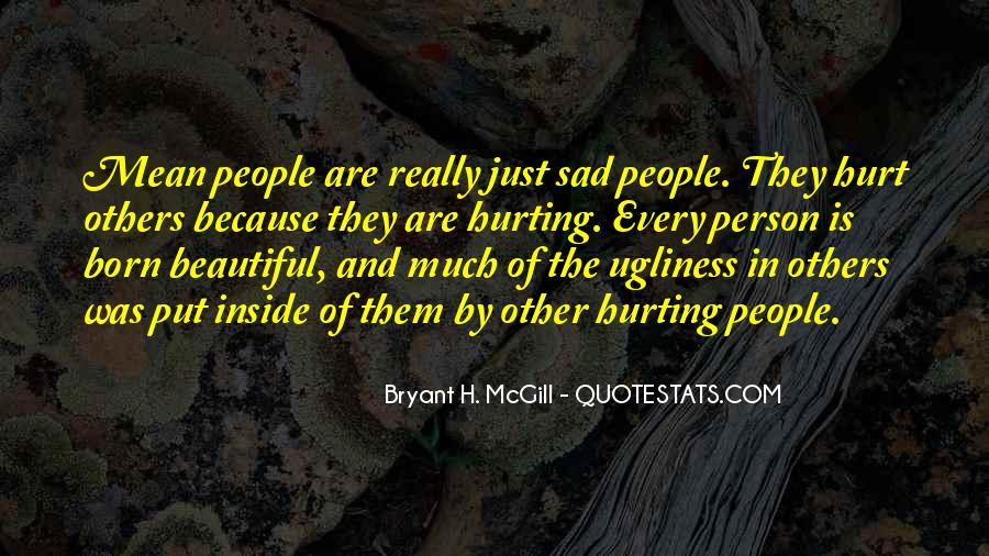 Quotes About Being Hurt On The Inside #509967