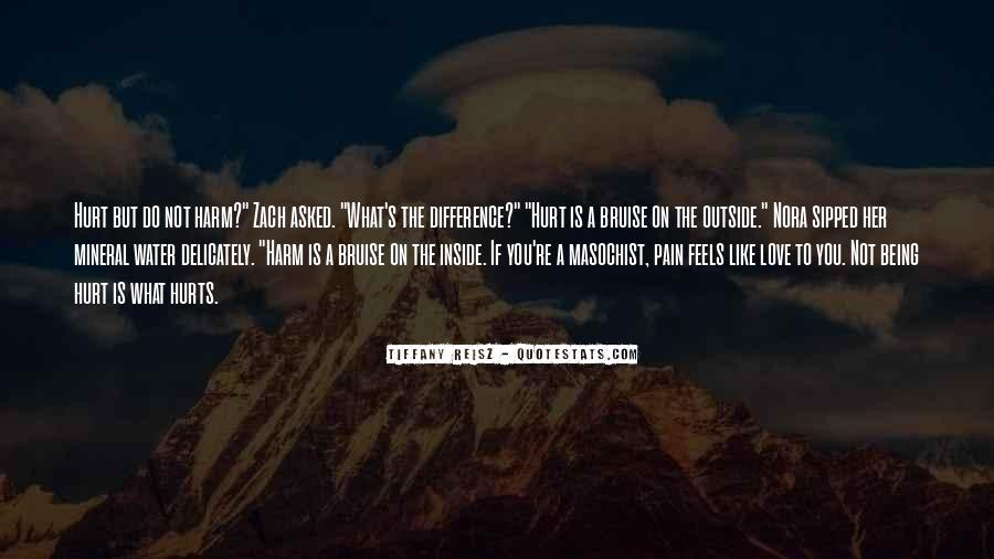 Quotes About Being Hurt On The Inside #706066