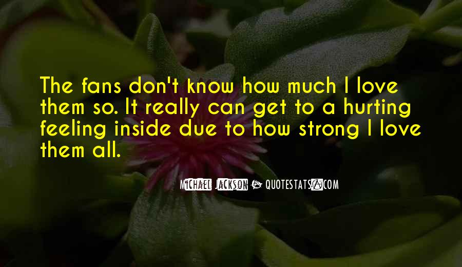 Quotes About Being Hurt On The Inside #762591