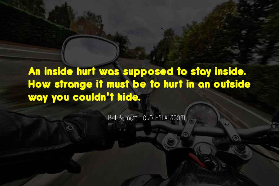 Quotes About Being Hurt On The Inside #764631