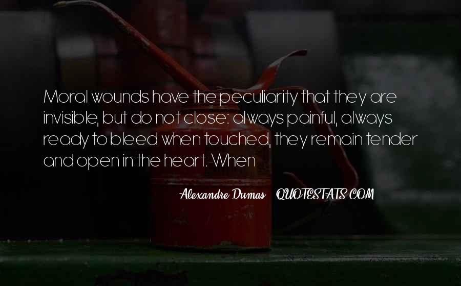 Quotes About Open Wounds #1112045