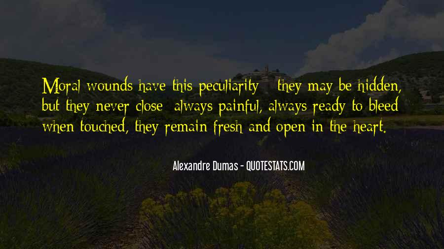 Quotes About Open Wounds #1119886