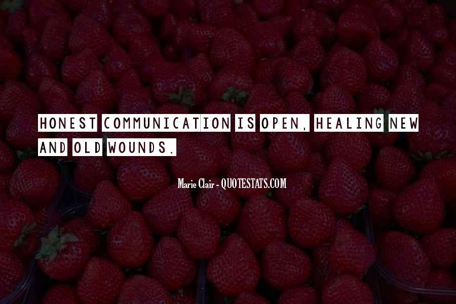Quotes About Open Wounds #1186139