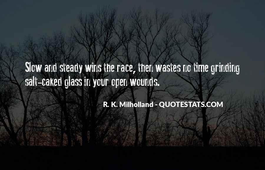 Quotes About Open Wounds #173821