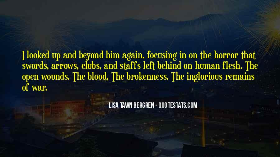 Quotes About Open Wounds #536572