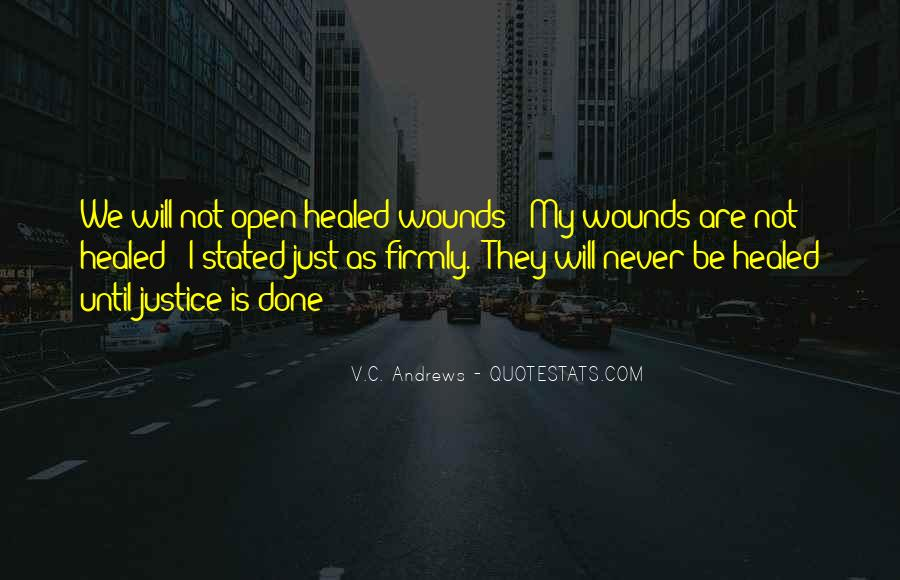 Quotes About Open Wounds #6858