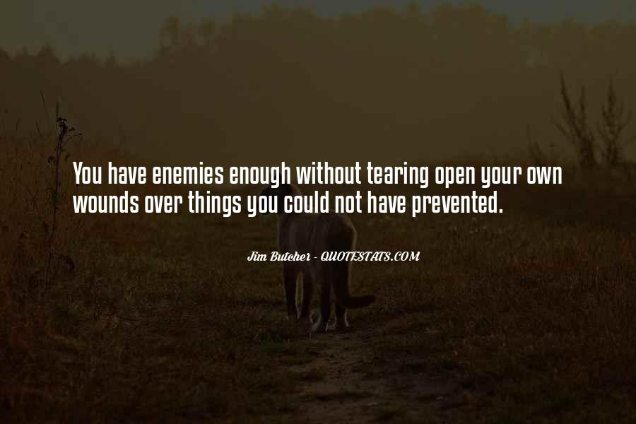 Quotes About Open Wounds #787735