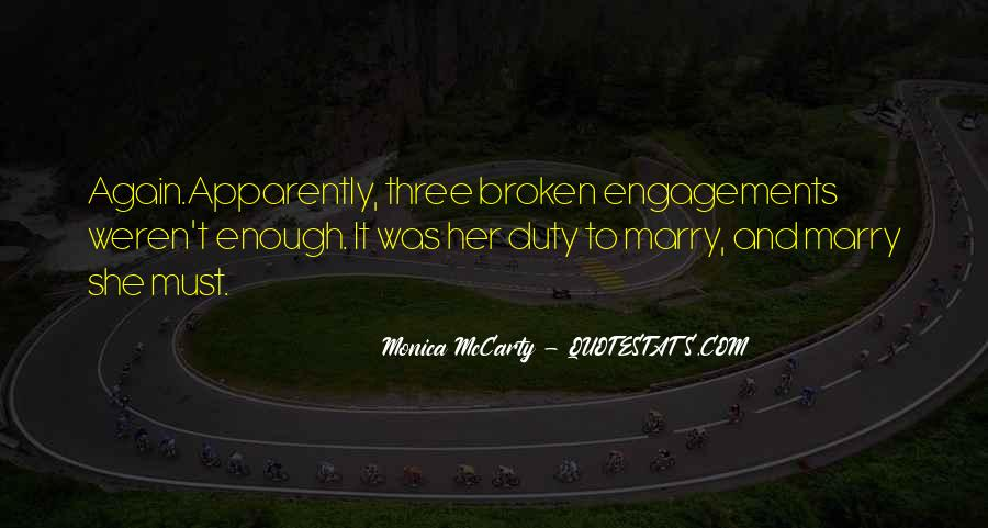 Quotes About Broken Engagements #1039359