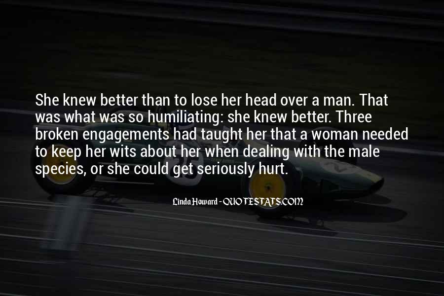 Quotes About Broken Engagements #462604