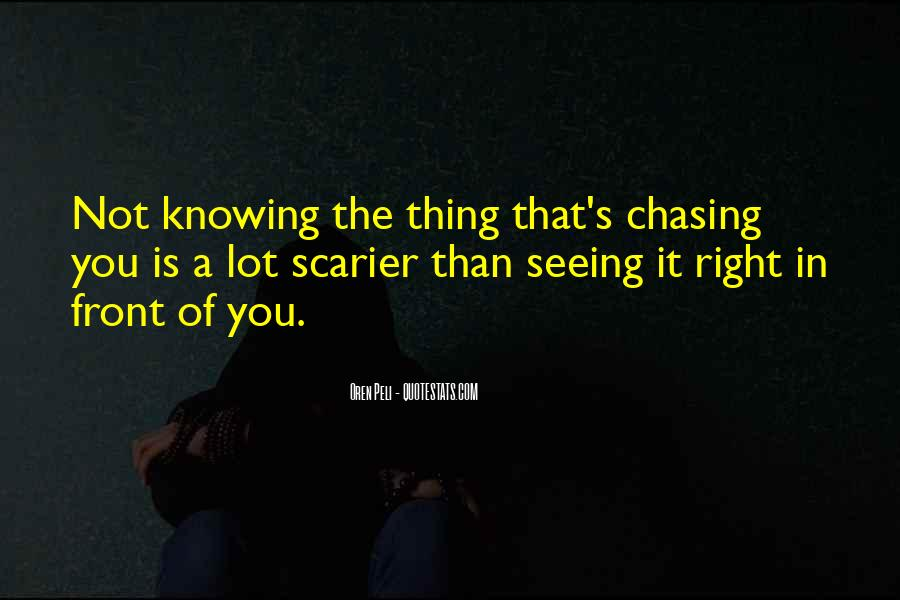 Quotes About Seeing What Is Right In Front Of You #1371385