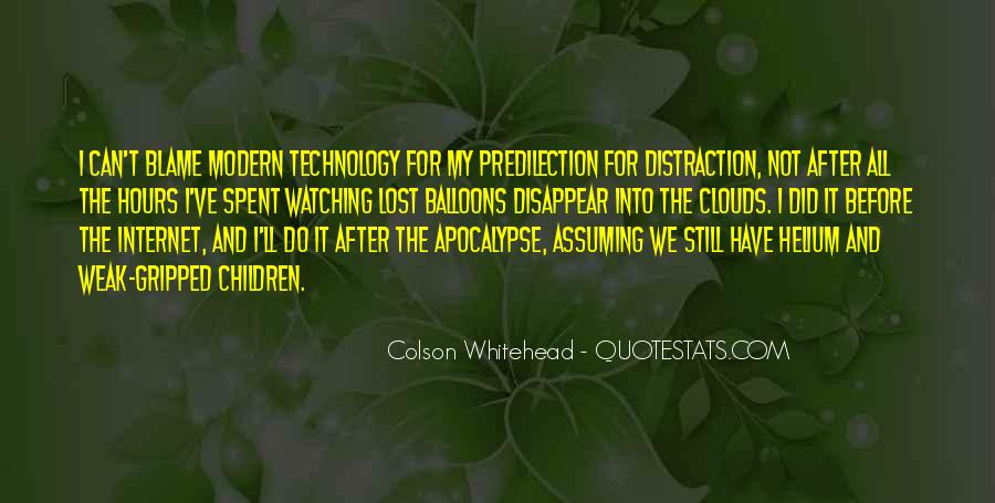 Quotes About Technology Distraction #490769