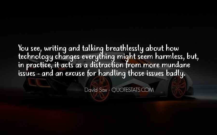 Quotes About Technology Distraction #620922