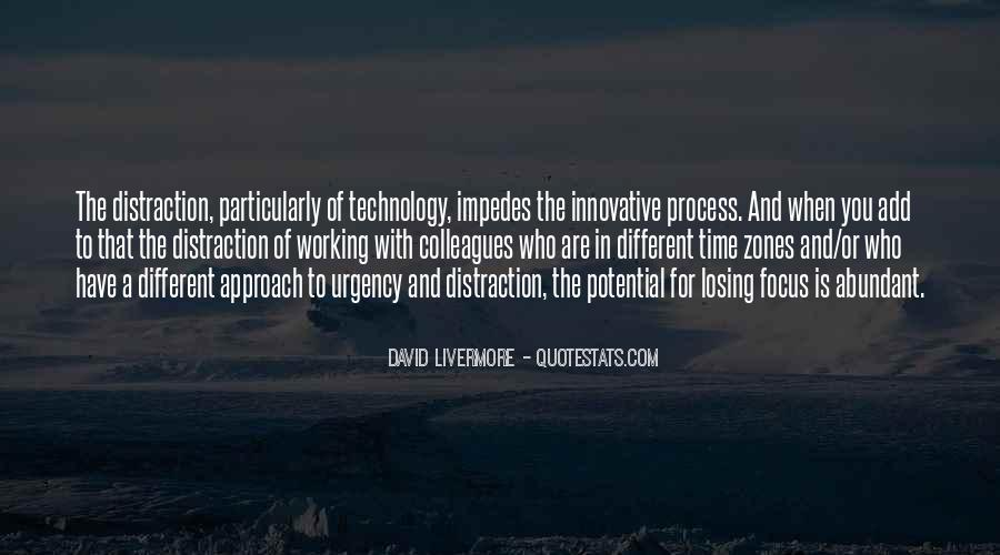 Quotes About Technology Distraction #809404