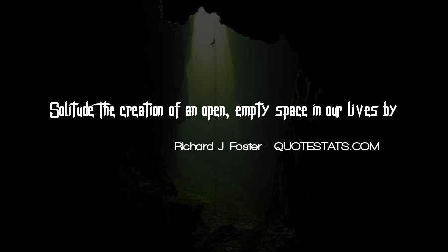 Quotes About Open Space #1098112