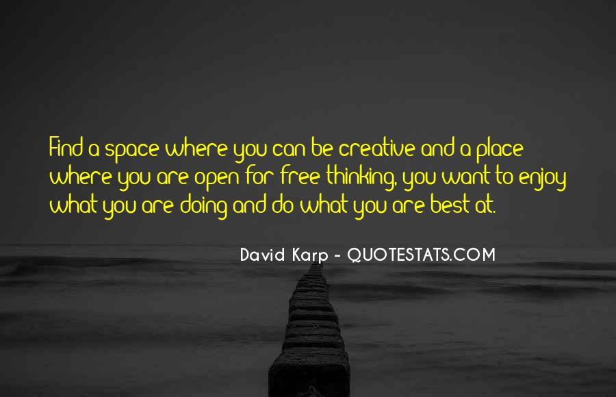Quotes About Open Space #320613