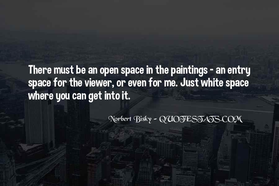 Quotes About Open Space #39992