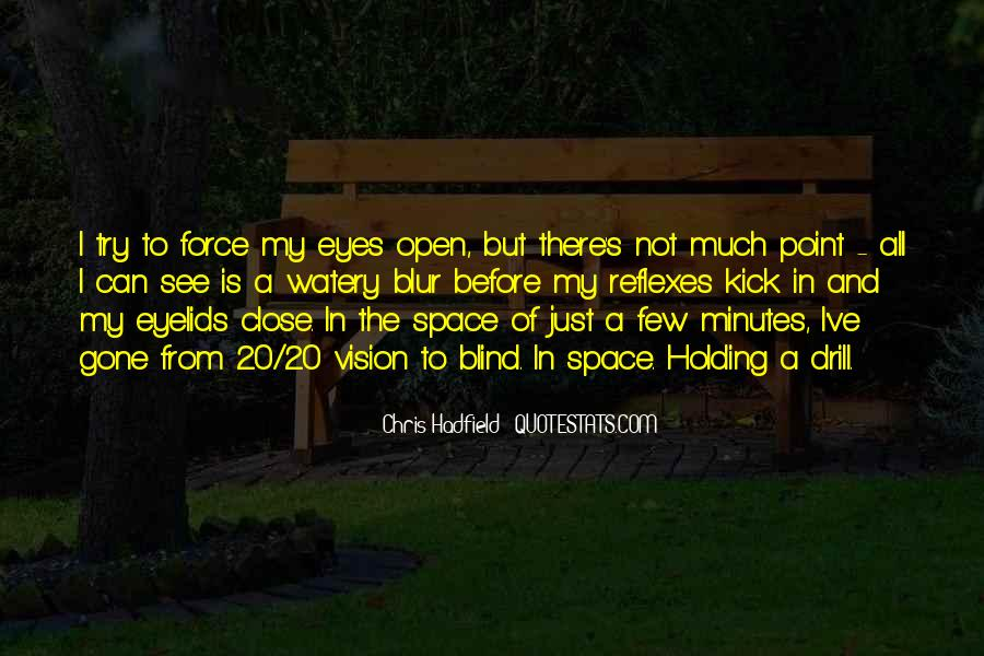 Quotes About Open Space #498231