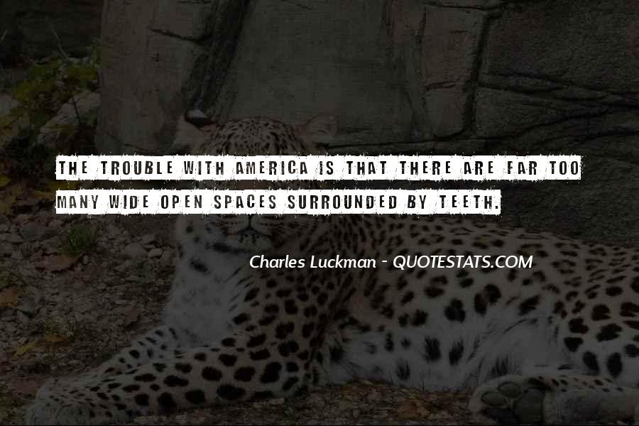 Quotes About Open Space #581612