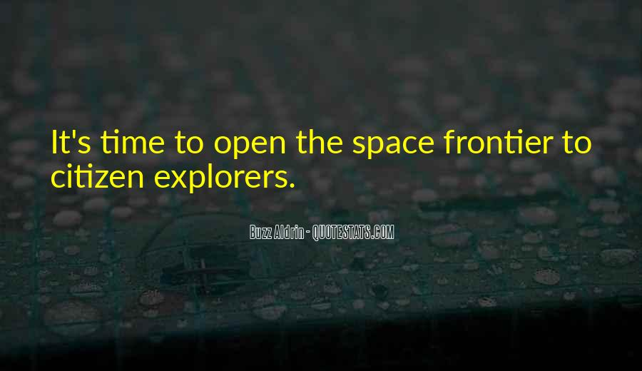 Quotes About Open Space #834349