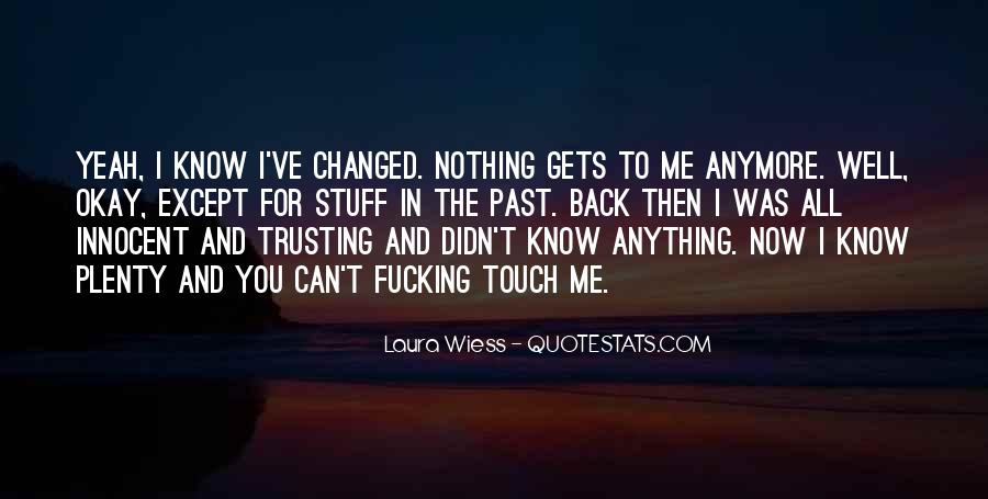 Quotes About Not Trusting Him #108967