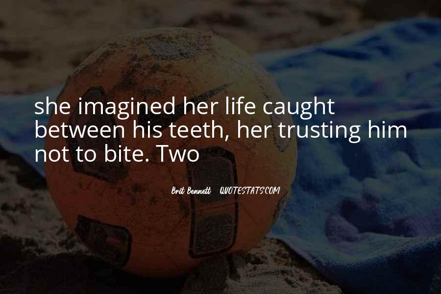 Quotes About Not Trusting Him #1167829