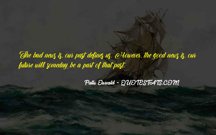 Quotes About Good Outlook On Life #1712113