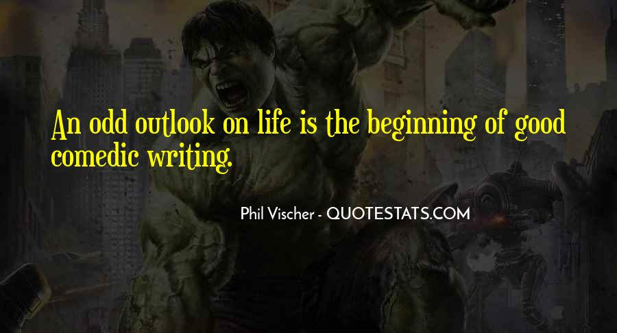 Quotes About Good Outlook On Life #971871