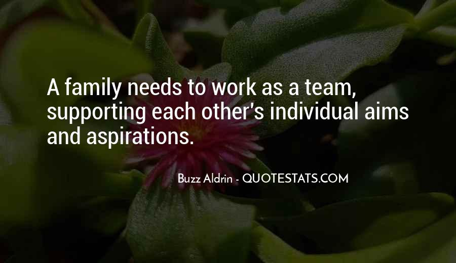 Quotes About Supporting Each Other #1004983