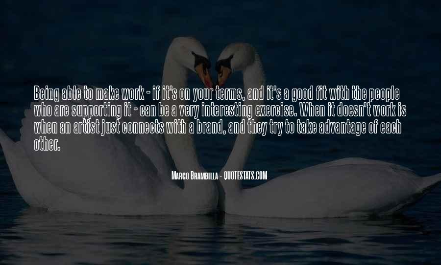 Quotes About Supporting Each Other #1385555