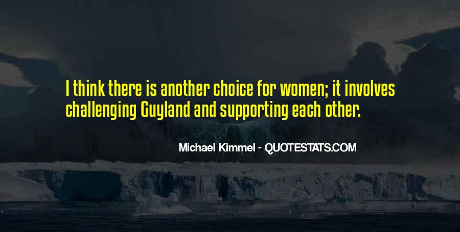 Quotes About Supporting Each Other #922036