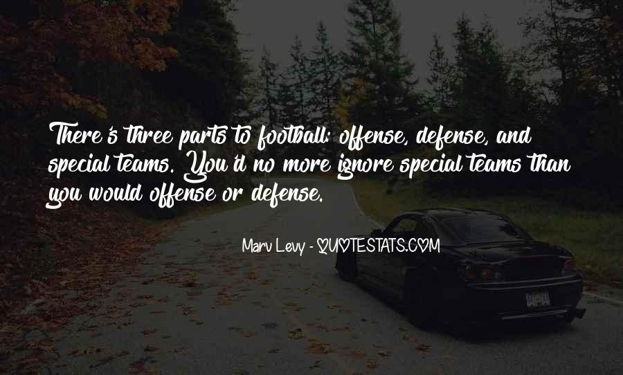 Quotes About Special Teams Football #1308480