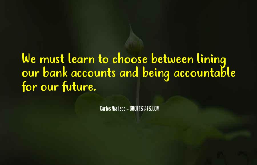 Quotes About Being Accountable For Yourself #506501