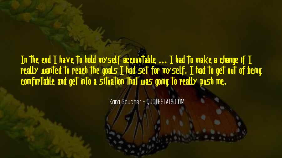 Quotes About Being Accountable For Yourself #879231