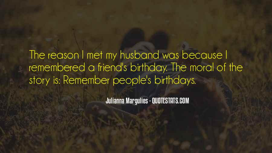 Quotes For A Friend's Birthday #410096