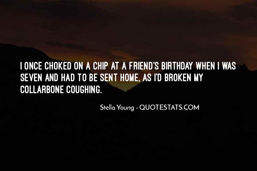 Quotes For A Friend's Birthday #933381