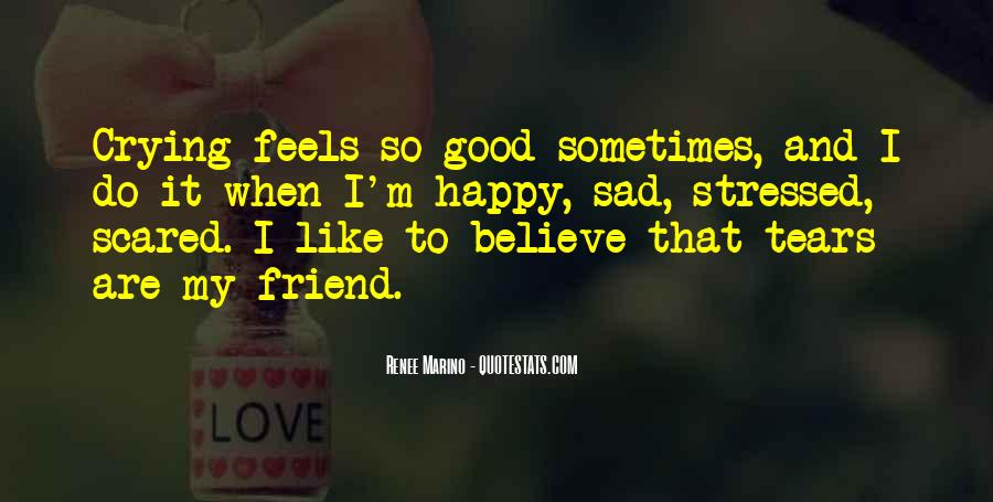 Quotes For A Stressed Out Friend #1218499
