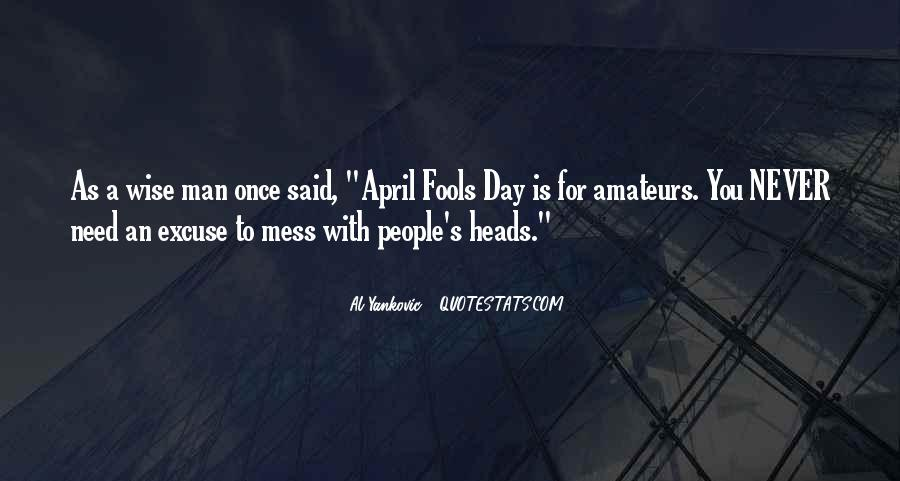 Quotes For All Fools Day #282671