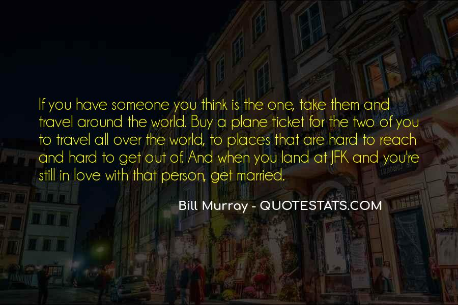 Quotes For Around The World Ticket #1317605